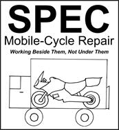 SPEC MOBILE-CYCLE REPAIR WORKING BESIDE THEM, NOT UNDER THEM