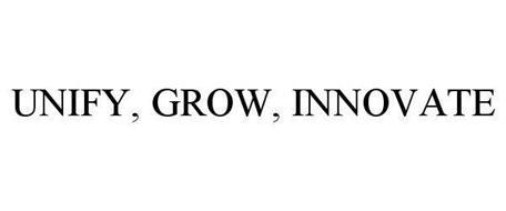 UNIFY, GROW, INNOVATE