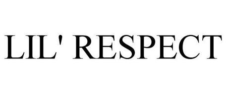 LIL' RESPECT