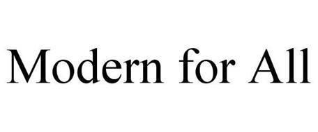 MODERN FOR ALL