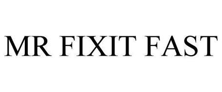 MR FIXIT FAST