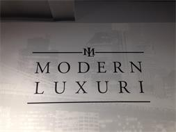 ML MODERN LUXURI