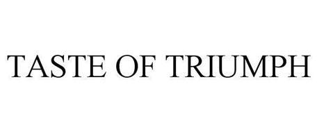 TASTE OF TRIUMPH