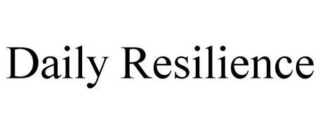 DAILY RESILIENCE