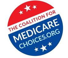 THE COALITION FOR MEDICARE CHOICES.ORG
