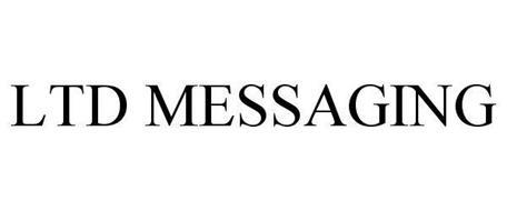 LTD MESSAGING