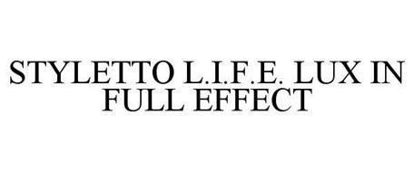 STYLETTO L.I.F.E. LUX IN FULL EFFECT