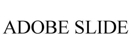 ADOBE SLIDE