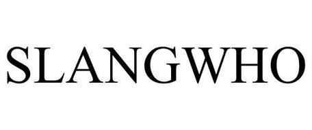 SLANGWHO