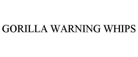 GORILLA WARNING WHIPS