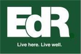 EDR LIVE HERE. LIVE WELL.