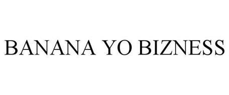 BANANA YO BIZNESS