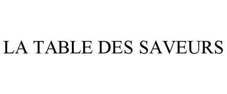 LA TABLE DES SAVEURS