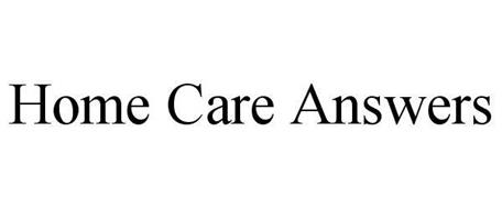 HOME CARE ANSWERS
