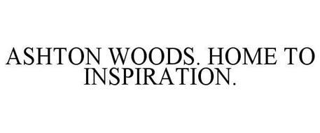 ASHTON WOODS. HOME TO INSPIRATION.