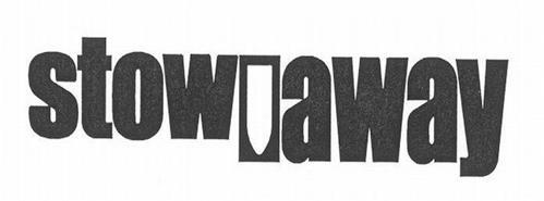 STOW AWAY