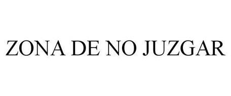 ZONA DE NO JUZGAR