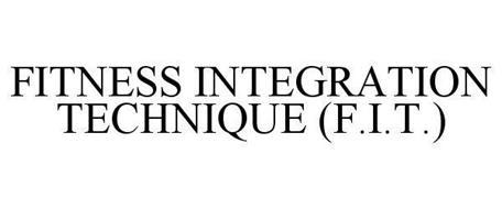 FITNESS INTEGRATION TECHNIQUE (F.I.T.)