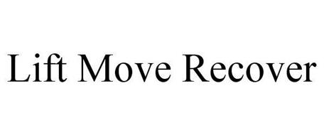 LIFT MOVE RECOVER