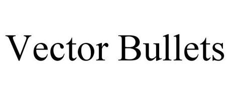 VECTOR BULLETS