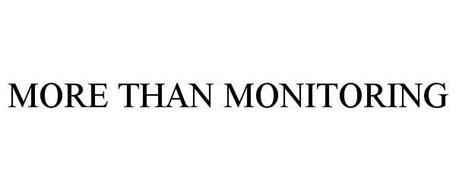 MORE THAN MONITORING