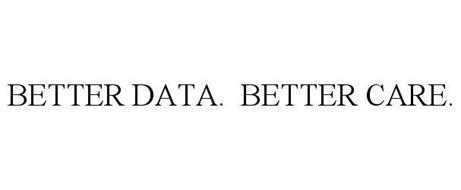 BETTER DATA. BETTER CARE.