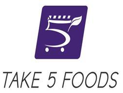5 TAKE 5 FOODS