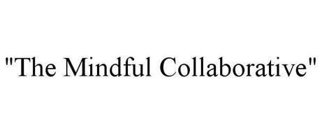 THE MINDFUL COLLABORATIVE