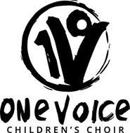 1 V ONE VOICE CHILDREN'S CHOIR