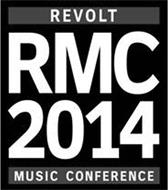RMC 2014 REVOLT MUSIC CONFERENCE