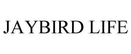 JAYBIRD LIFE