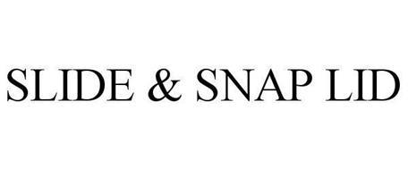 SLIDE & SNAP LID