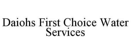 DAIOHS FIRST CHOICE WATER SERVICES