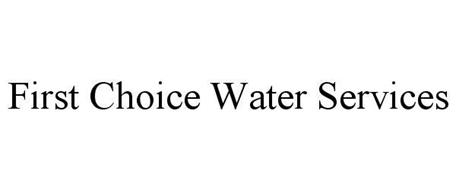 FIRST CHOICE WATER SERVICES