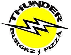 THUNDER BURGRZ PIZZA