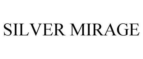 SILVER MIRAGE