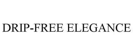 DRIP FREE ELEGANCE