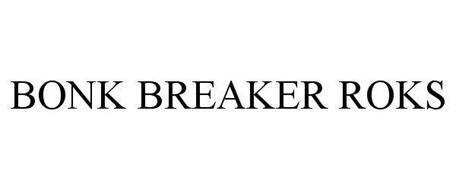 BONK BREAKER ROKS
