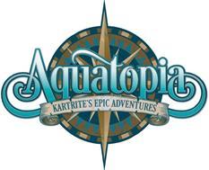 AQUATOPIA KARTRITE'S EPIC ADVENTURES