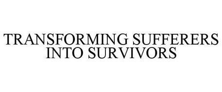 TRANSFORMING SUFFERERS INTO SURVIVORS