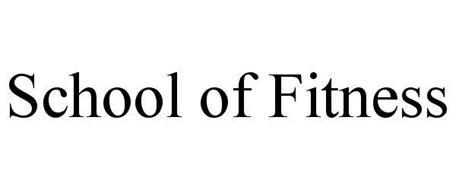 SCHOOL OF FITNESS