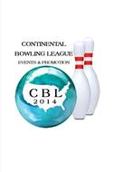 CONTINENTAL BOWLING LEAGUE EVENTS & PROMOTION CBL 2014