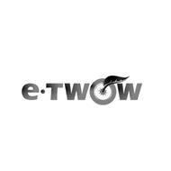 E·TWOW
