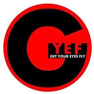 GYEF GET YOUR EYES FLY