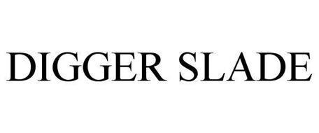 DIGGER SLADE