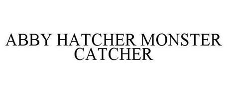 ABBY HATCHER MONSTER CATCHER