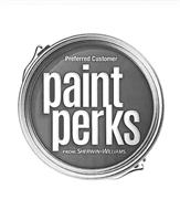 PREFERRED CUSTOMER PAINT PERKS FROM SHERWIN-WILLIAMS