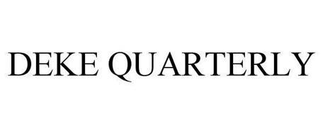 DEKE QUARTERLY