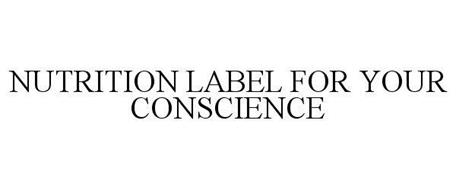 NUTRITION LABEL FOR YOUR CONSCIENCE