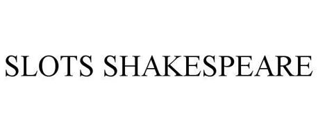 SLOTS SHAKESPEARE